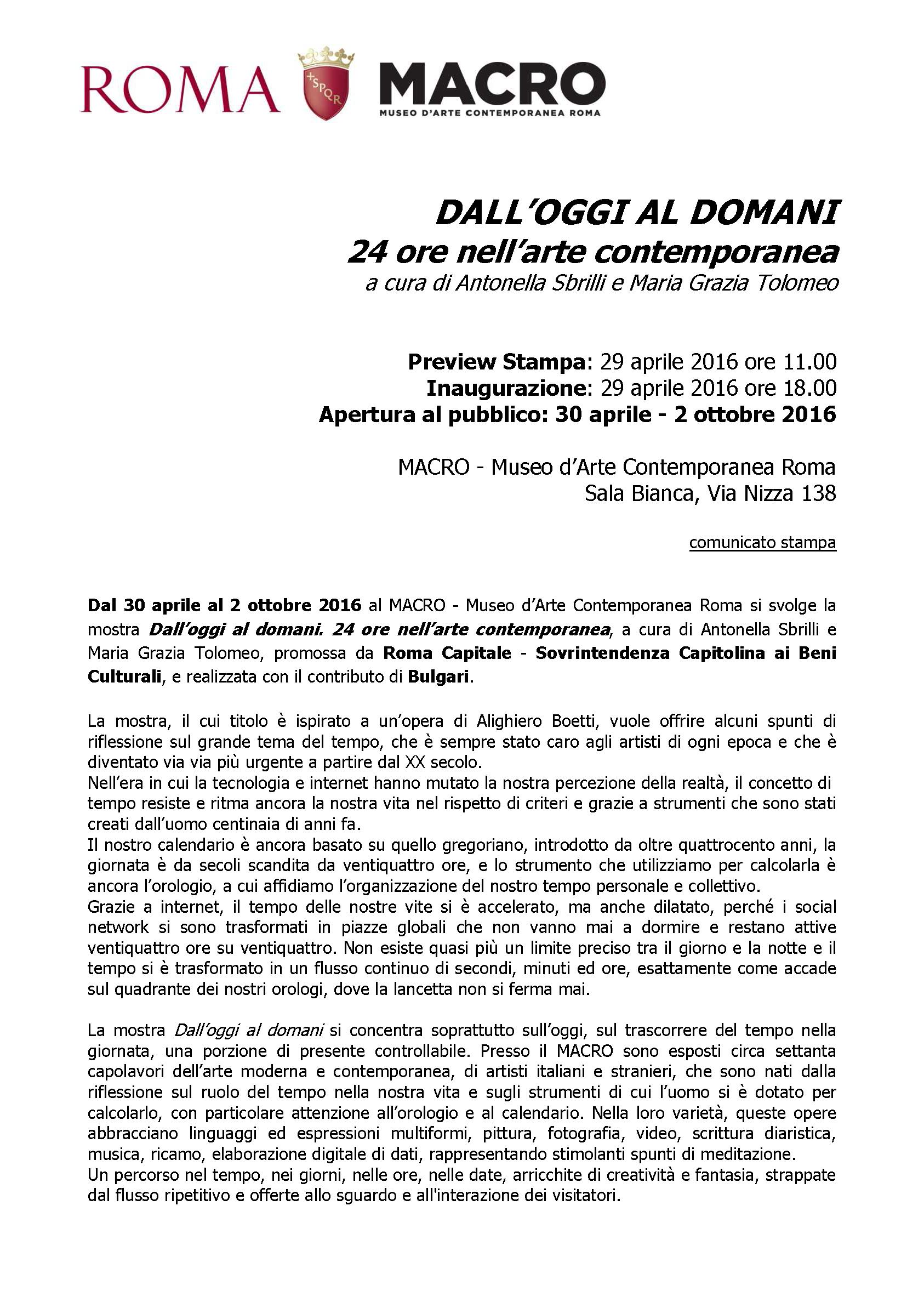 page 1 of 3 Press Release for exhibition 'Dall'oggi al domani. 24 ore nell'arte contemporanea' at  MACRO Via Nizza, 01 May - 02 October 2016 © Cultural Documents