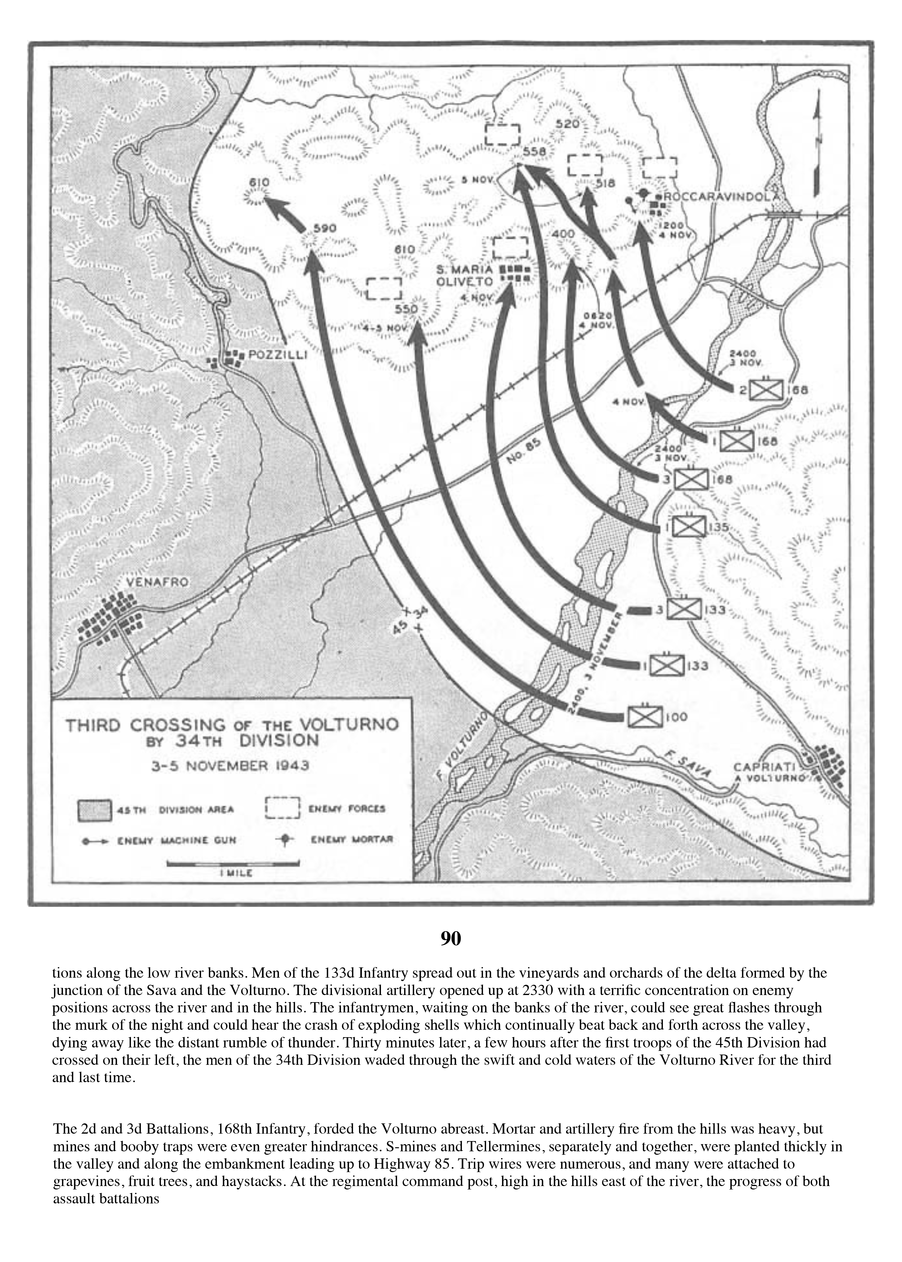 Extract from page 90 : From Volturno to the Winter Line Center of Military History, United States Army, Washington, D.C., 1990. First printed by the Historical Division, War Department, for the American Forces In Action series, 1945. CMH pub 100-8. © This work is in the public domain under the terms of Title 17, Chapter 1, Section 105 of the US Code.